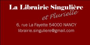 Librairie singulière Nancy